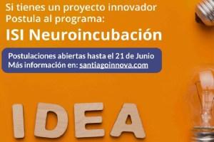 """Santiago Innova abre segunda convocatoria a emprendedores para participar del programa """"ISI Neuroincubación"""""""