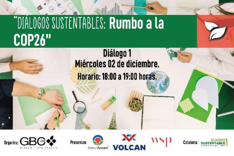 """Chile Green Building Council organizará """"Diálogos Sustentables: Rumbo a la COP26""""."""