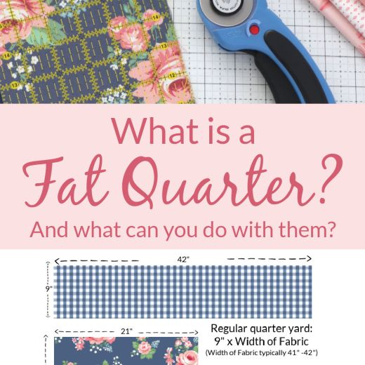 What is a Fat Quarter? - info featured by top US quilting blog, Dairy of a Quilter