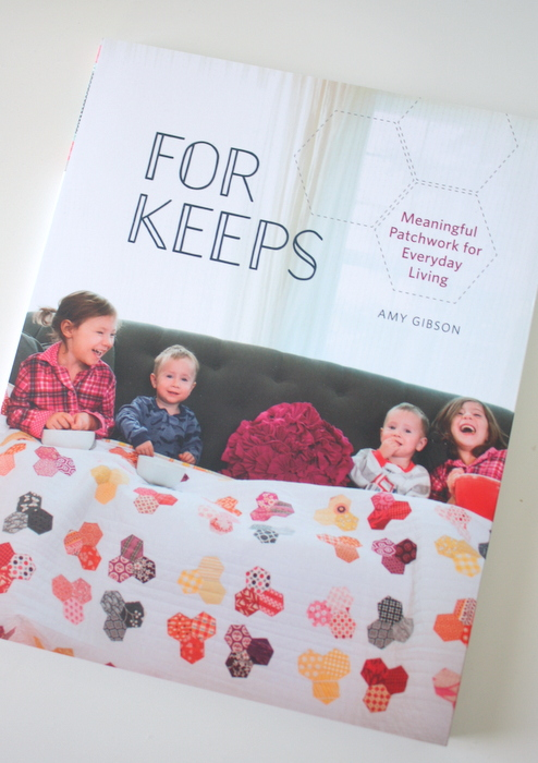 For Keeps Quilt Book Amy Gibson