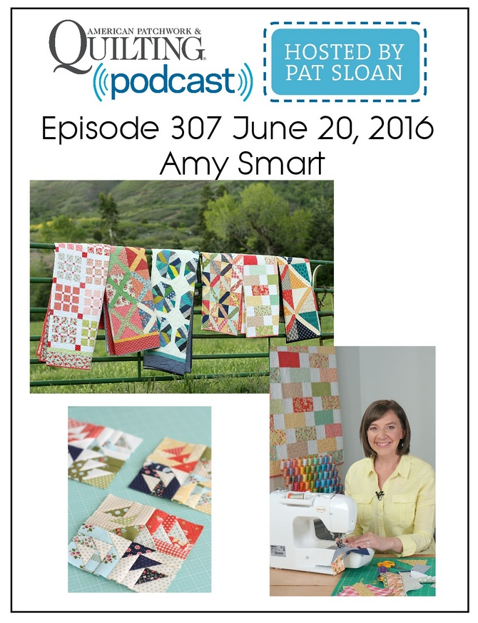 American Patchwork Quilting Pocast episode 307 Amy Smart (1)