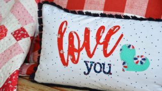 Valentines Love Applique pillow tutorial