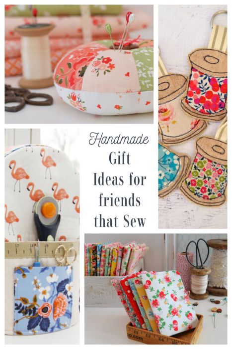 Handmade Gift Ideas for Friends who Sew or Quilt