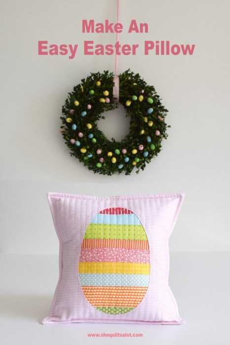 Easter Egg scrap pillow tutorial from She Quilts A Lot