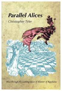 Parallel Alices: Alice through the Looking Glass of Eleanor of Aquitaine, book cover