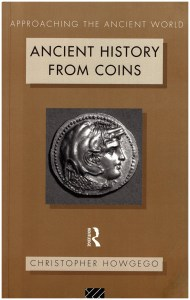 Ancient History From Coins (Approaching the Ancient World), book cover