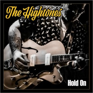 The Hightones – Hold On (2019)