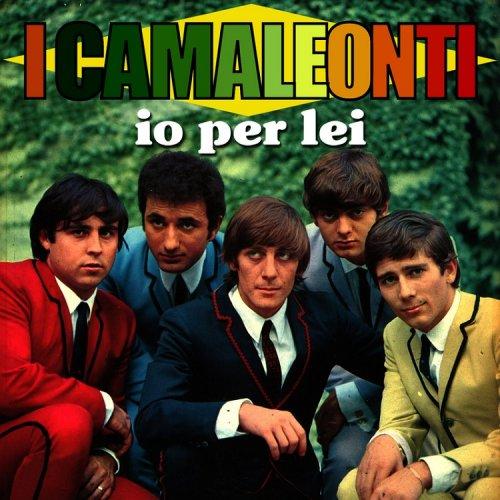 I Camaleonti – Io per lei (Reissue) (1968/2013)