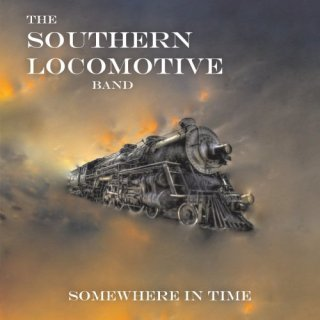 The Southern Locomotive Band – Somewhere in Time (2020)