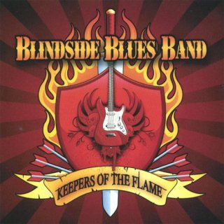 Blindside Blues Band – Keepers of the Flame (2008