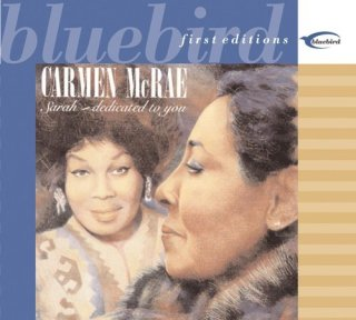 Carmen McRae – SarahDedicated to You (1990) CD Rip
