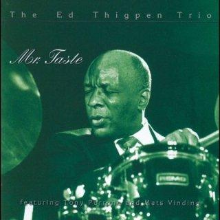Ed Thigpen Trio – Mr. Taste (feat. Tony Purrone & Mads Vinding) (1991)