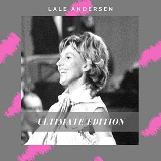 Lale Andersen – Ultimate Edition (2020)