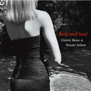 Gianni Basso – Body And Soul (20082015)