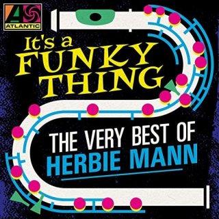 Herbie Mann – It's a Funky Thing: The Very Best of Herbie Mann (2020)
