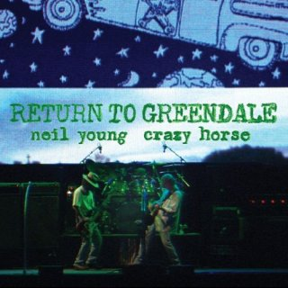 Neil Young & Crazy Horse – Return To Greendale (Live) (2020)