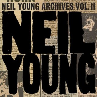 Neil Young – Neil Young Archives Vol. II (1972 – 1976) (2020)