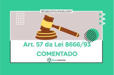 Art. 57 da Lei 8666/93 [COMENTADO]