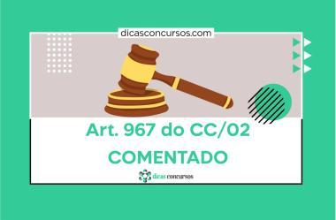 Art. 967 do CC [COMENTADO]