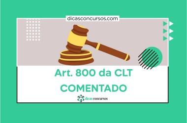 Art. 800 da CLT [COMENTADO]