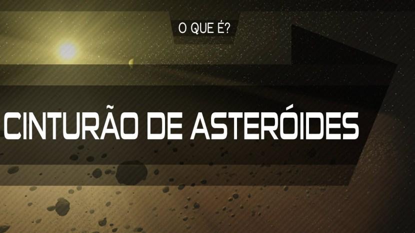 O que é cinturão de asteroides?