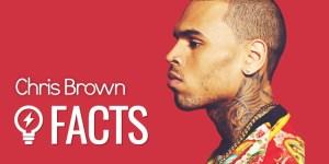 Chris Brown: 30 fatos que você não sabia sobre o Breezy