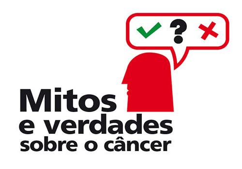 Câncer mitos e verdades