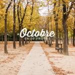 Octobre en 10 photos