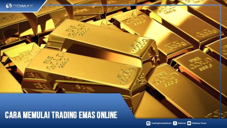 Cara Memulai Trading Emas Online
