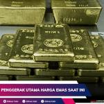 USD Menjadi Penggerak Utama Harga Emas Saat Ini