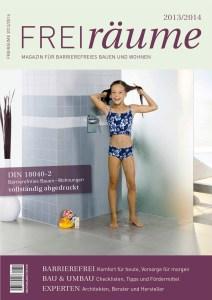Cover_Freiräume_2013 mit Artikel von Ulrike Jocham, der Frau Nullschwelle: Barrierefreie Übergänge bei Außentüren