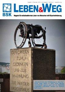 Cover von Leben & Weg, dem Magazin für selbstbestimmtes Leben von Menschen mit Körperbehinderung mit dem Artikel Frau Nullschwelle und die Lüge vom Mauerbau: ein Artikel von Dunja Fuhrmann, Ausgabe 4/2019