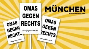 OMAS GEGEN RECHTS - Regionalgruppe München - www.omasgegenrechts.de