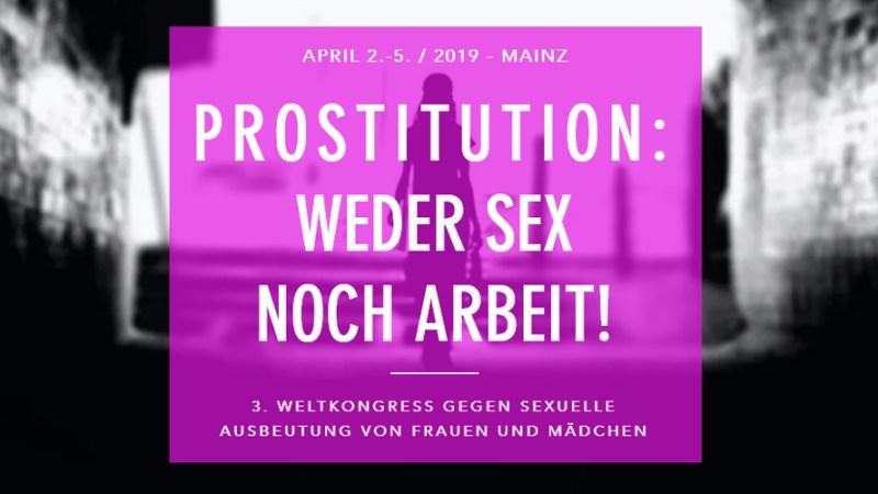 3. Weltkongress gegen Prostitution - Mainz - April 2019