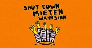 Shutdown Mietenwahnsinn - Bundesweiter Aktionstag