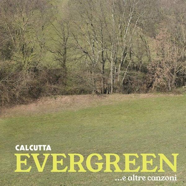 evergreen-calcutta-copertina