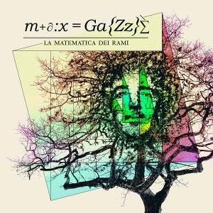 la-matematica-dei-rami-max-gazzè-copertina