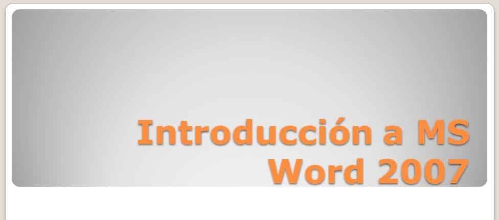 Introducción a MS Word 2007