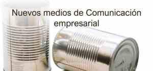 Nuevos medios de comunicación empresarial presentación