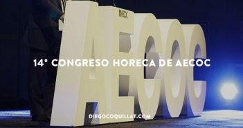 Las 10 palabras claves del 14° Congreso HORECA de AECOC
