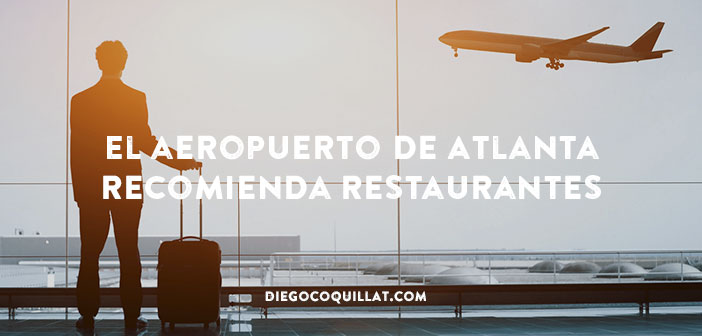 El aeropuerto de Atlanta recomienda restaurantes mediante videos
