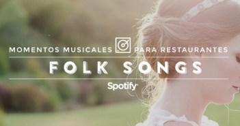 """Música para restaurantes: 50 canciones para una boda en el campo """"Folk Songs"""""""
