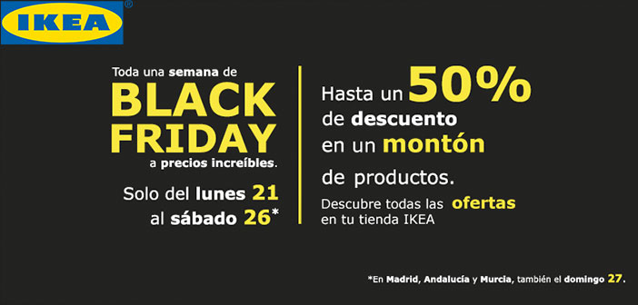 Companies like Ikea added to your calendar every year on Black Friday in promotions.
