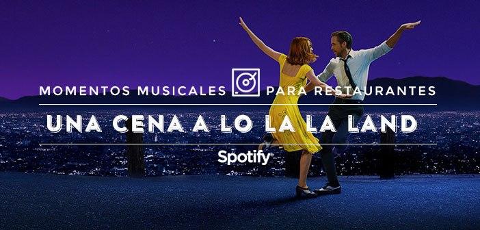 Música para Restaurantes: 50 canciones para una cena a lo La La Land