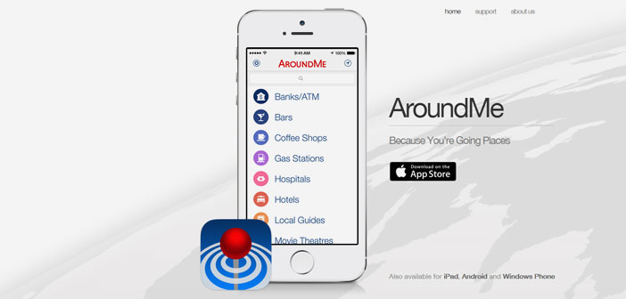 AroundMe allows search and locate restaurants, banks, gas stations and bars nearby, as well as booking a hotel or see the undercard of the nearest cinemas.