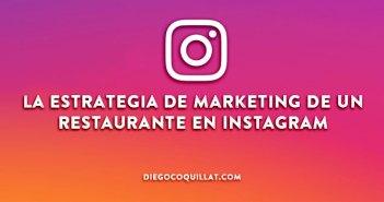 Ideas para mejorar la estrategia de marketing de un restaurante en Instagram