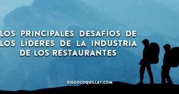 Los principales desafíos de los líderes de la industria de los restaurantes