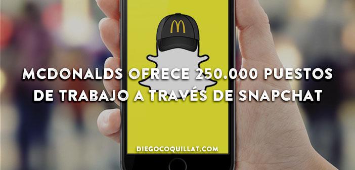 McDonalds ofrece 250.000 puestos de trabajo a través de Snapchat