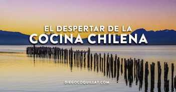 El despertar de la cocina chilena