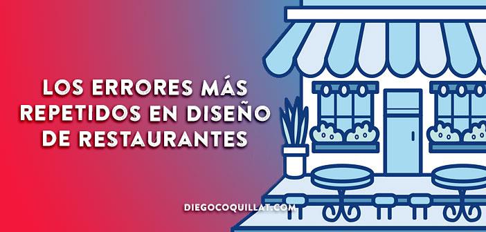 Los 3 errores más repetidos en diseño de restaurantes